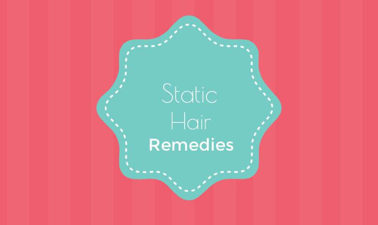 Static Hair Remedies