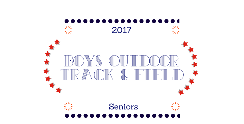 Boys Outdoor Track Seniors: Final PRs